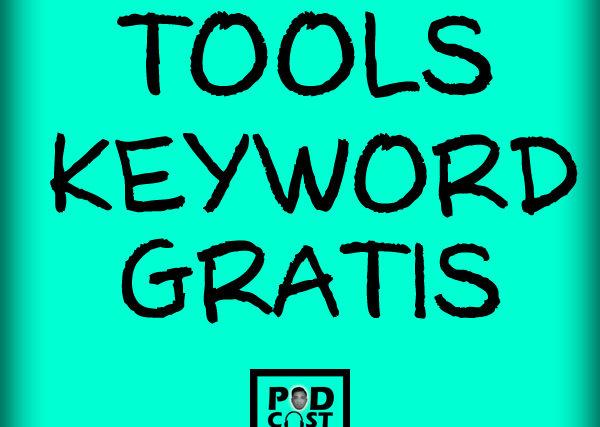 Podcast AntoniusPSK Eps 06 Tools Gratis untuk Research Keywords