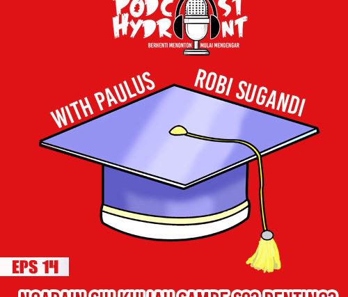 Podcast Hydrant Episode Ke 14