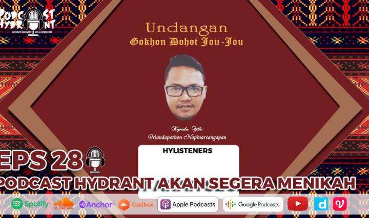 28. Podcast Hydrant Akan Menikah