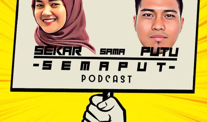 Podcast Semaput Sekar sama Putu