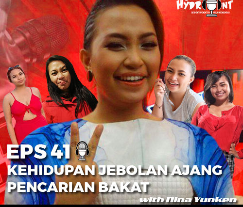 41. Kehidupan Jebolan Ajang Pencarian Bakat with Nina Yunken