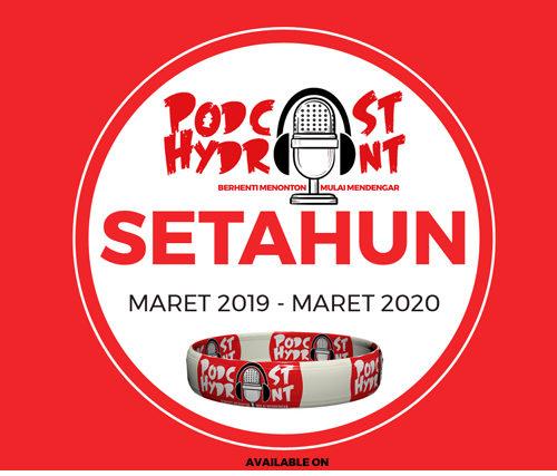 46. Setahun Podcast Hydrant, Udah Dapet Apa Aja?