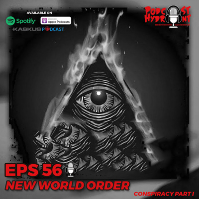 56. New World Order, Conspiracy Part I