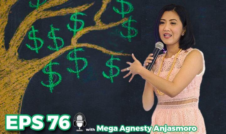 76. Wanita Perlu Investasi? with Mega Agnesty Anjasmoro