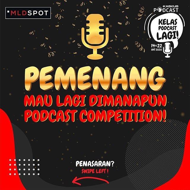 Pemenang Mau Lagi Dimanapun Podcast Competition