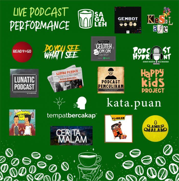 LIVE performance podcast-podcast indie yang mungkin udah pernah atau sering kalian denger di platform streaming.